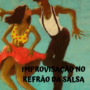 Workshop Improvisação na Salsa | Improvisation in Salsa